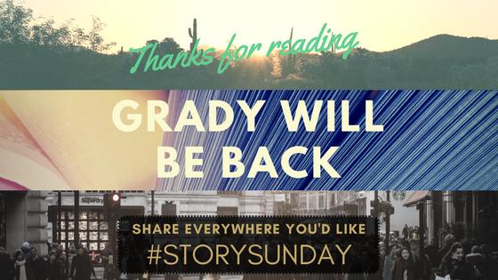 Thanks- Grady
