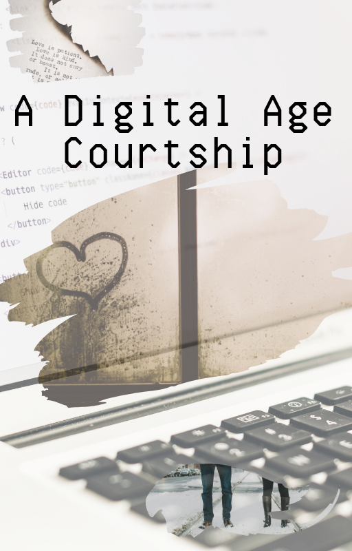 A Digital Age Courtship